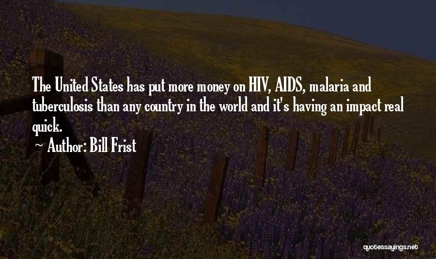 Tuberculosis Quotes By Bill Frist