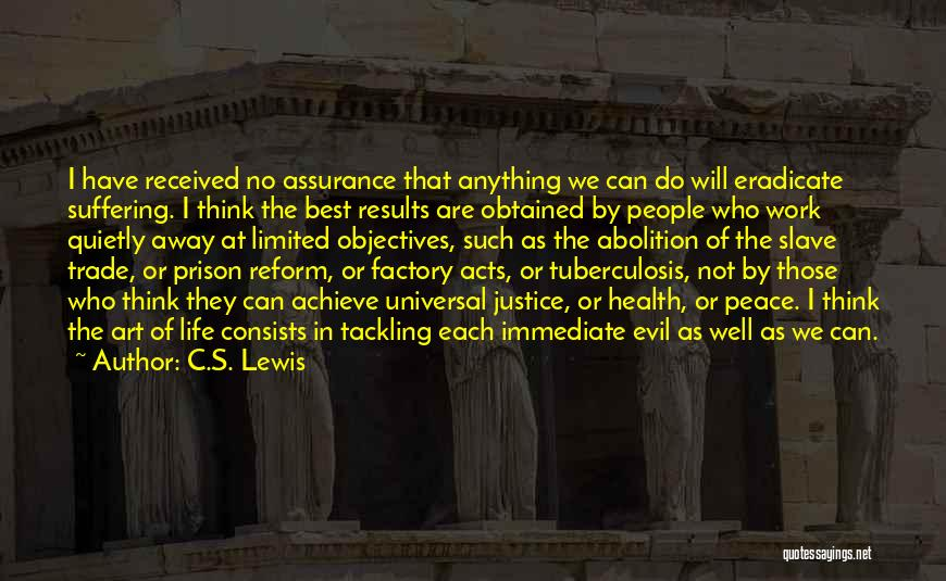 Tuberculosis Quotes By C.S. Lewis