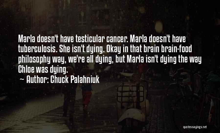 Tuberculosis Quotes By Chuck Palahniuk