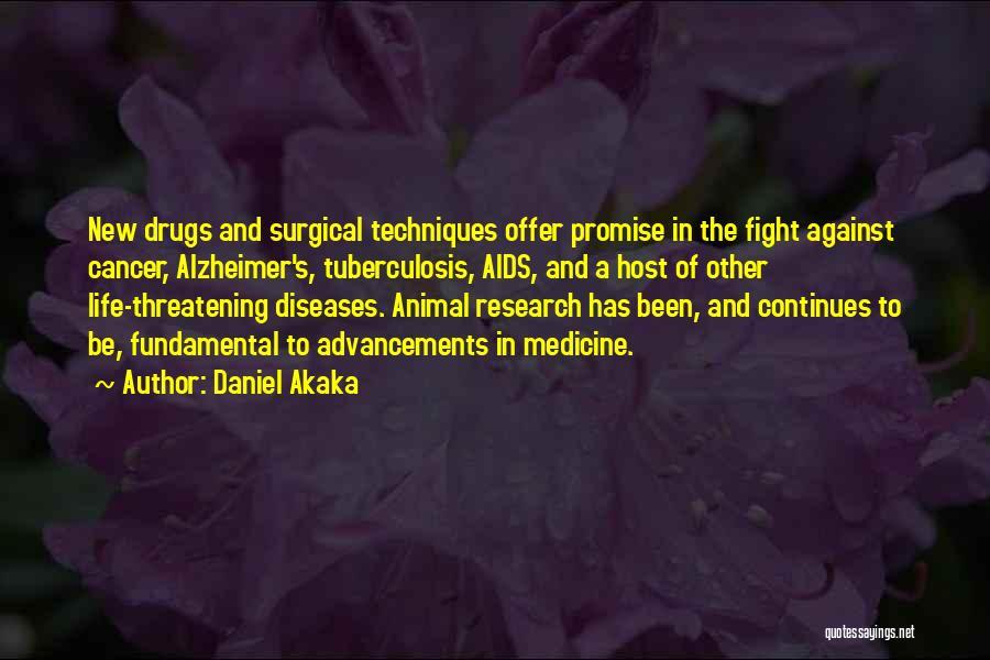 Tuberculosis Quotes By Daniel Akaka