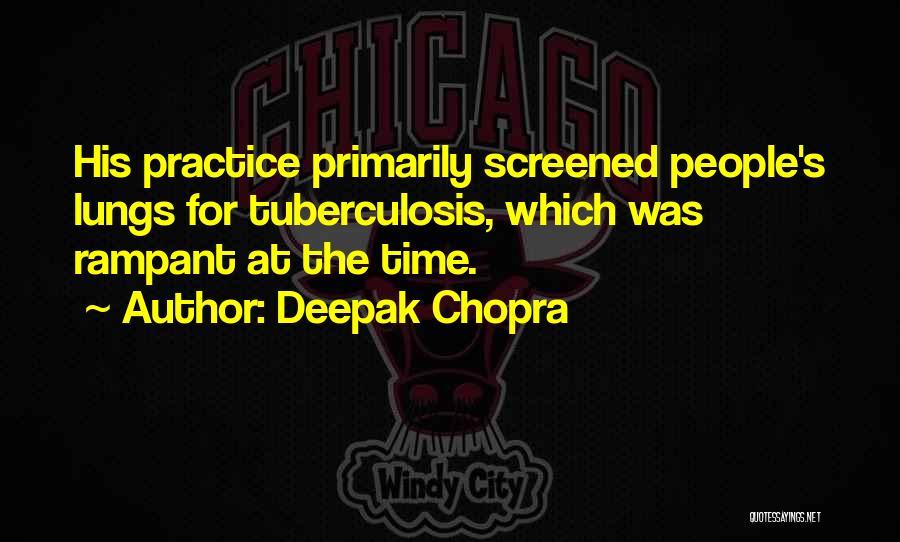 Tuberculosis Quotes By Deepak Chopra
