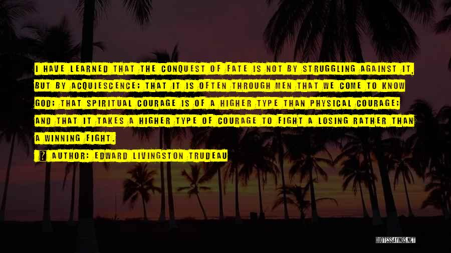 Tuberculosis Quotes By Edward Livingston Trudeau