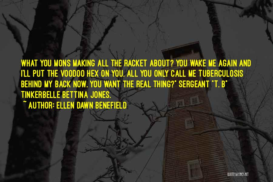 Tuberculosis Quotes By Ellen Dawn Benefield