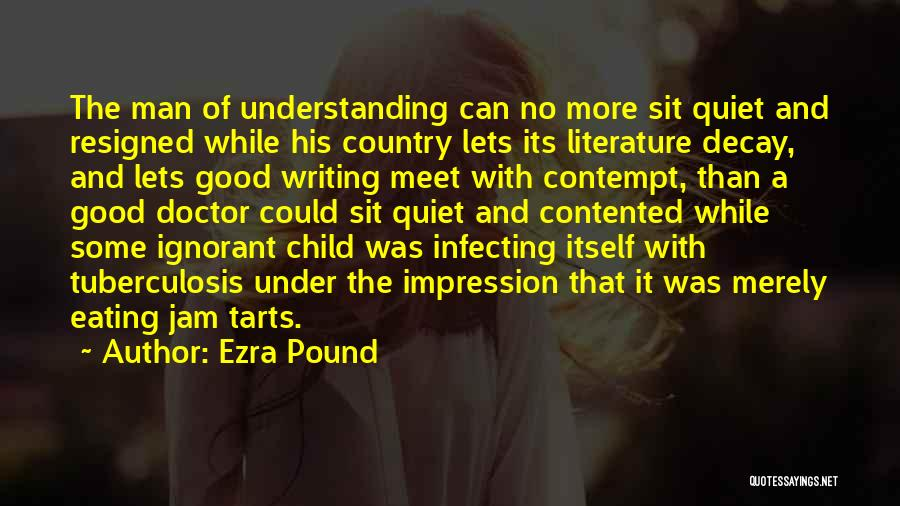 Tuberculosis Quotes By Ezra Pound