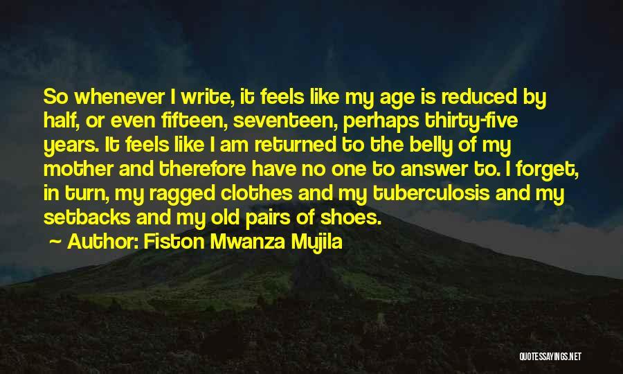 Tuberculosis Quotes By Fiston Mwanza Mujila