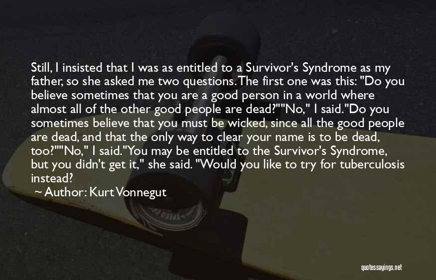 Tuberculosis Quotes By Kurt Vonnegut