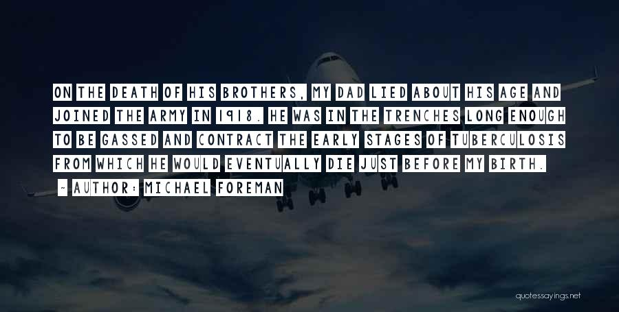 Tuberculosis Quotes By Michael Foreman