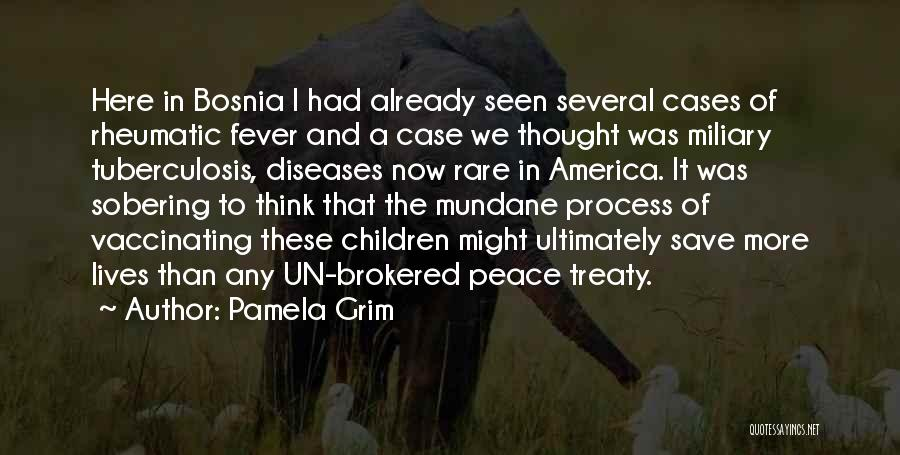 Tuberculosis Quotes By Pamela Grim