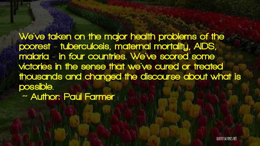 Tuberculosis Quotes By Paul Farmer