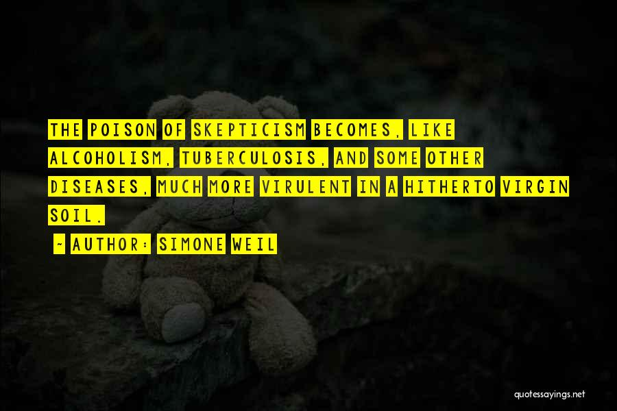 Tuberculosis Quotes By Simone Weil