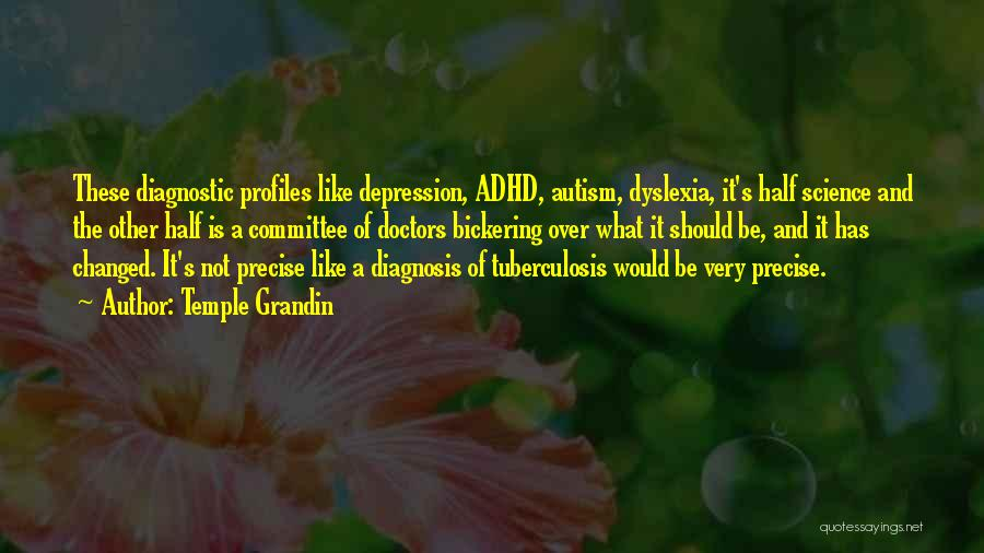 Tuberculosis Quotes By Temple Grandin