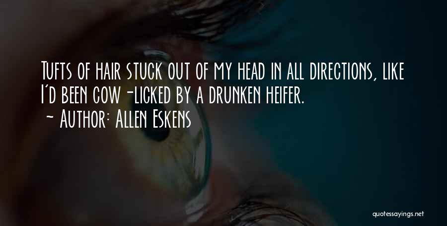Tufts Quotes By Allen Eskens