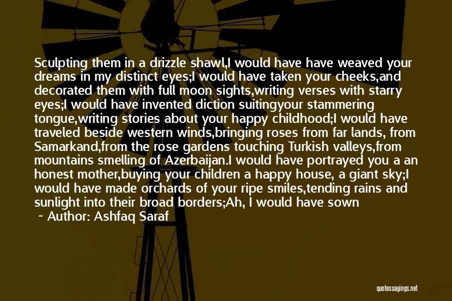 Tufts Quotes By Ashfaq Saraf