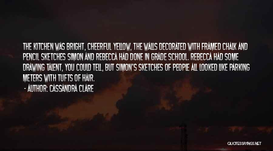Tufts Quotes By Cassandra Clare