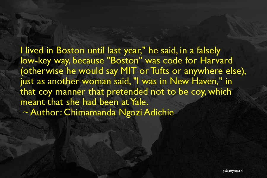Tufts Quotes By Chimamanda Ngozi Adichie