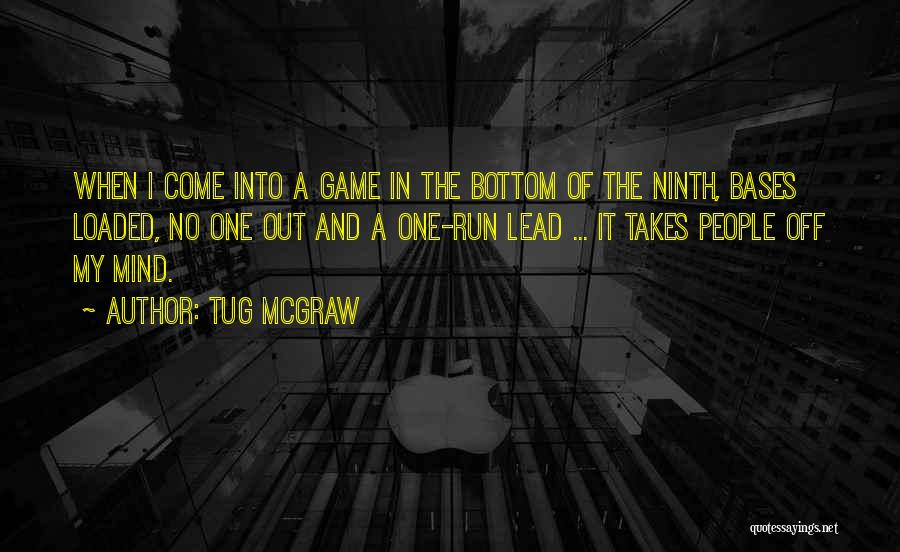 Tug McGraw Quotes 1041919