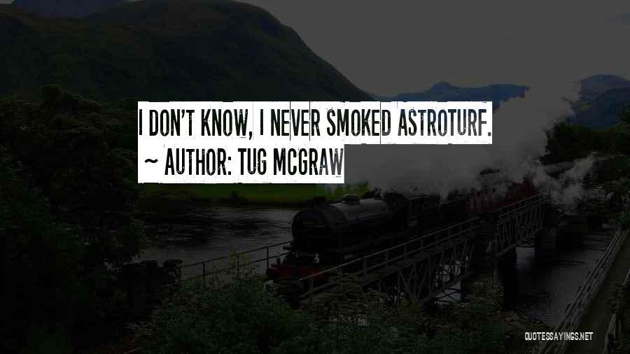 Tug McGraw Quotes 1179258