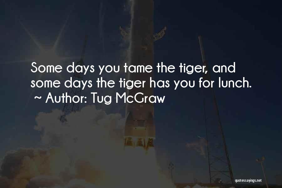 Tug McGraw Quotes 426562