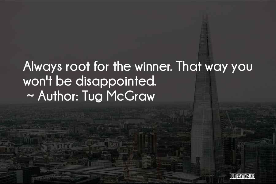 Tug McGraw Quotes 706500
