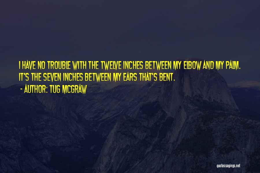 Tug McGraw Quotes 759871
