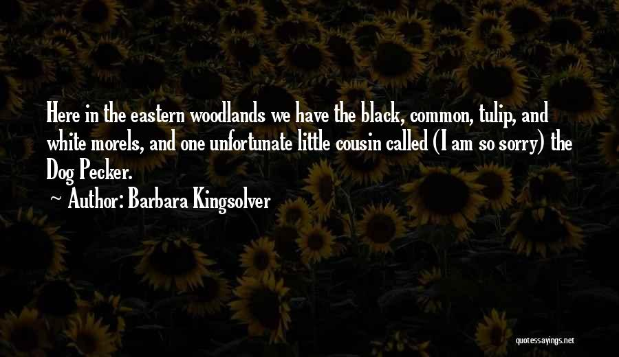 Tulip Quotes By Barbara Kingsolver