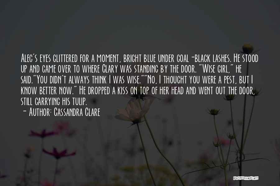 Tulip Quotes By Cassandra Clare