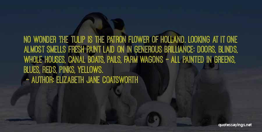 Tulip Quotes By Elizabeth Jane Coatsworth