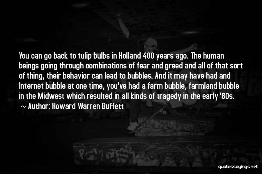 Tulip Quotes By Howard Warren Buffett