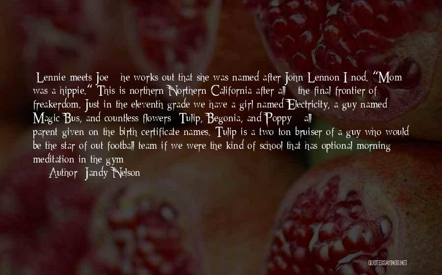 Tulip Quotes By Jandy Nelson