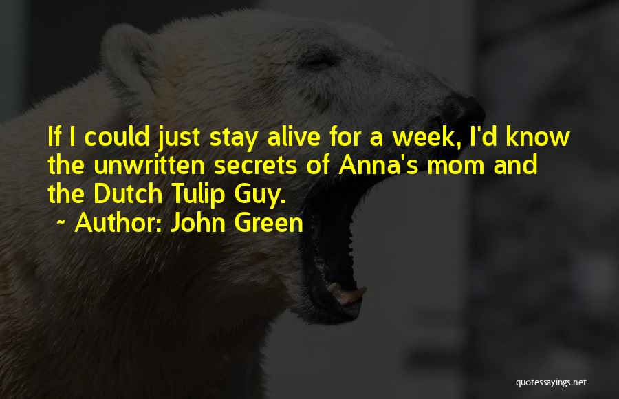 Tulip Quotes By John Green