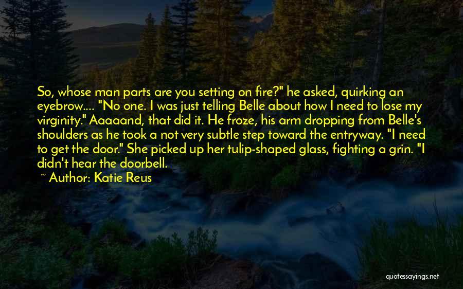 Tulip Quotes By Katie Reus