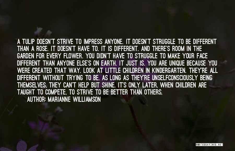 Tulip Quotes By Marianne Williamson