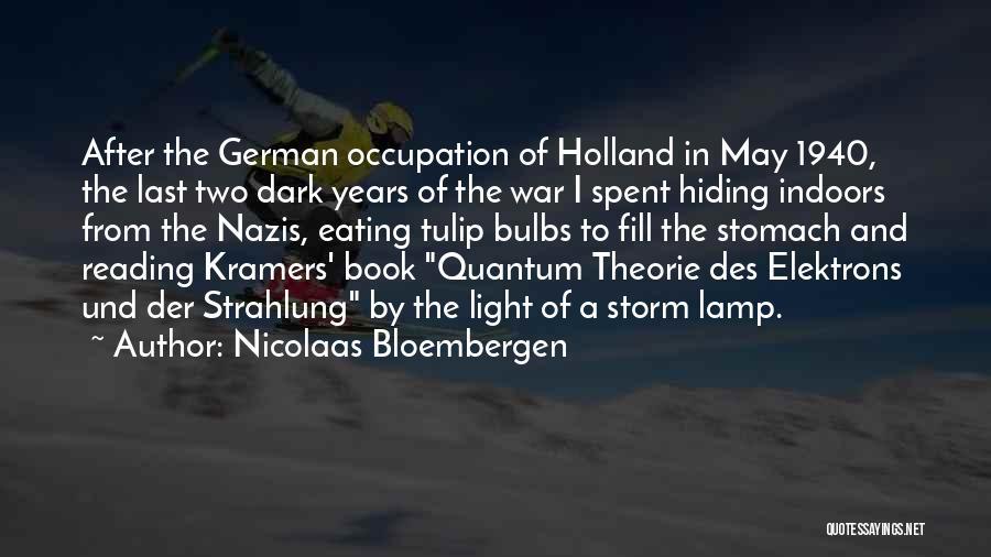 Tulip Quotes By Nicolaas Bloembergen