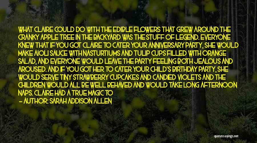 Tulip Quotes By Sarah Addison Allen