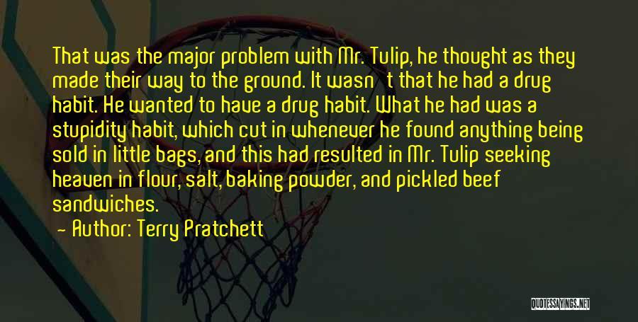 Tulip Quotes By Terry Pratchett
