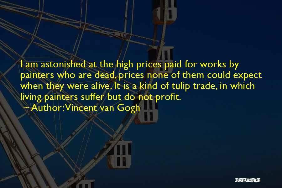 Tulip Quotes By Vincent Van Gogh