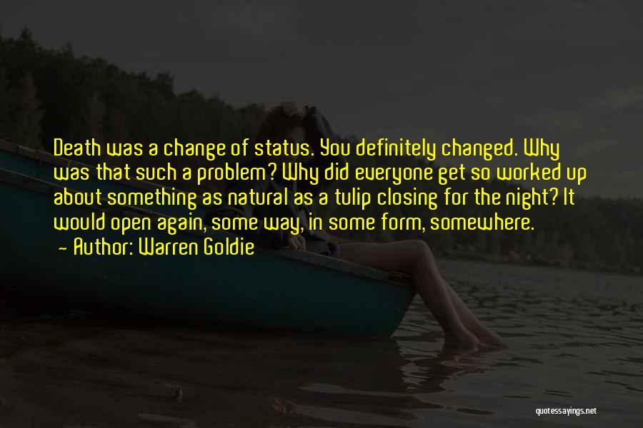 Tulip Quotes By Warren Goldie