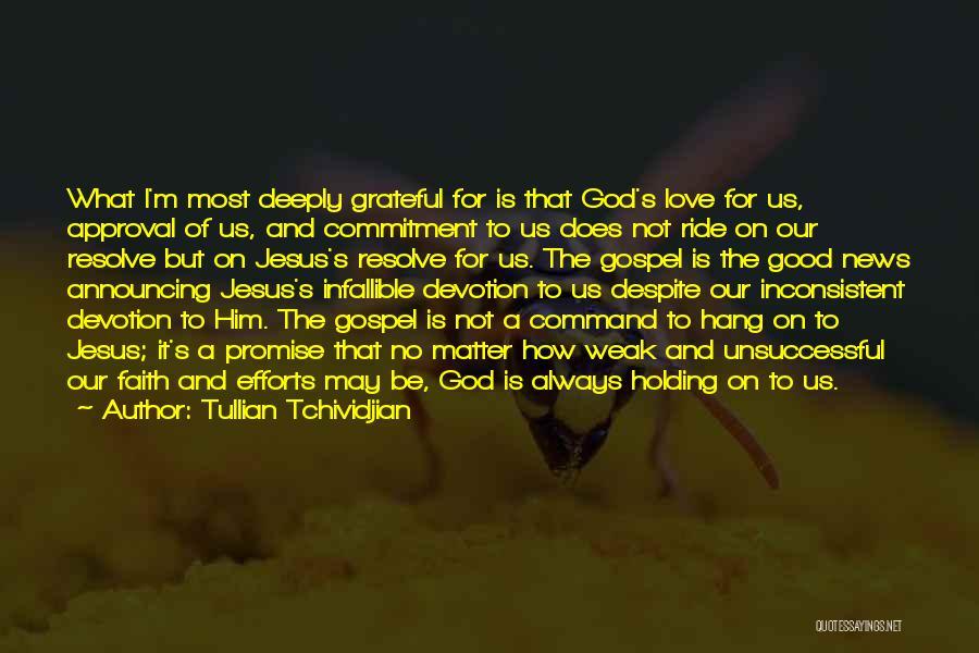 Tullian Tchividjian Quotes 1261868