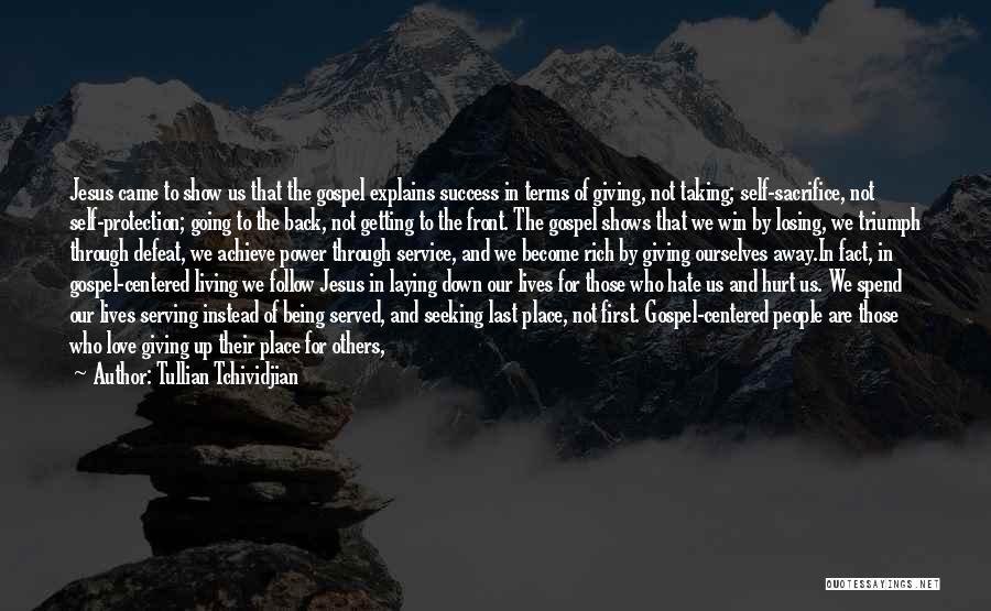 Tullian Tchividjian Quotes 1281693