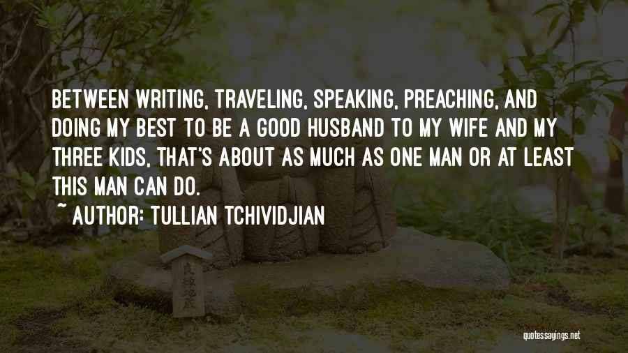 Tullian Tchividjian Quotes 1308763