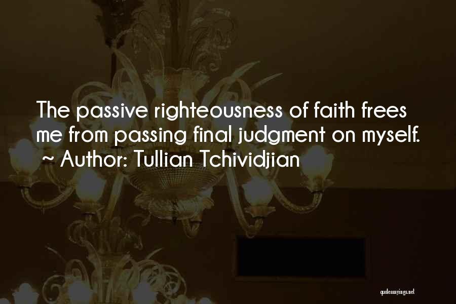 Tullian Tchividjian Quotes 1476075