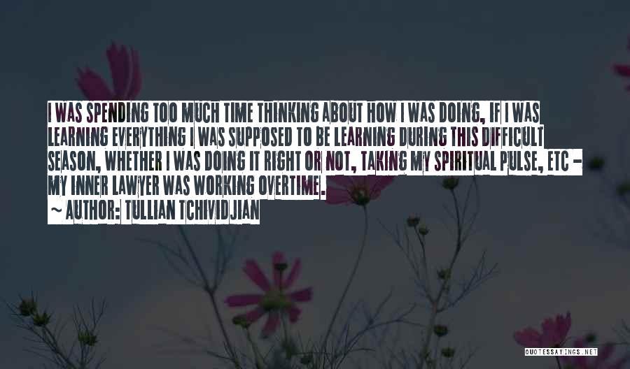 Tullian Tchividjian Quotes 1531851