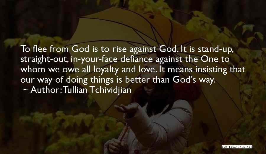 Tullian Tchividjian Quotes 1644351