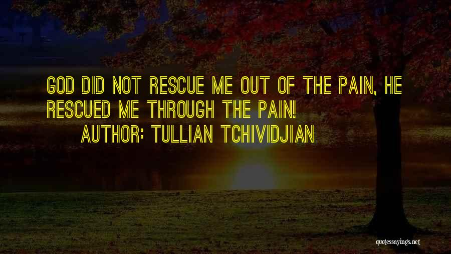 Tullian Tchividjian Quotes 1692000