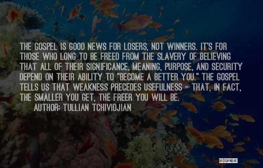 Tullian Tchividjian Quotes 1772889