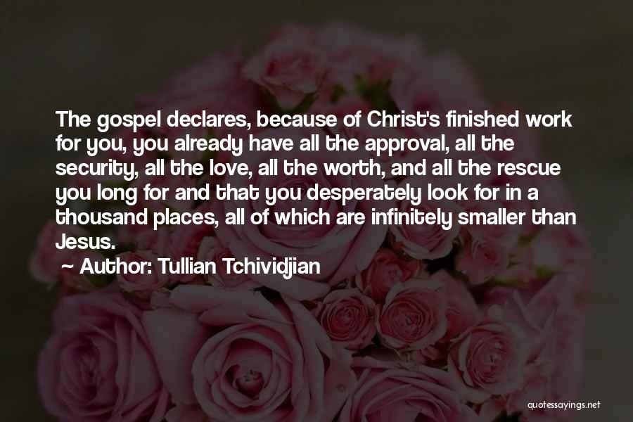 Tullian Tchividjian Quotes 1784089