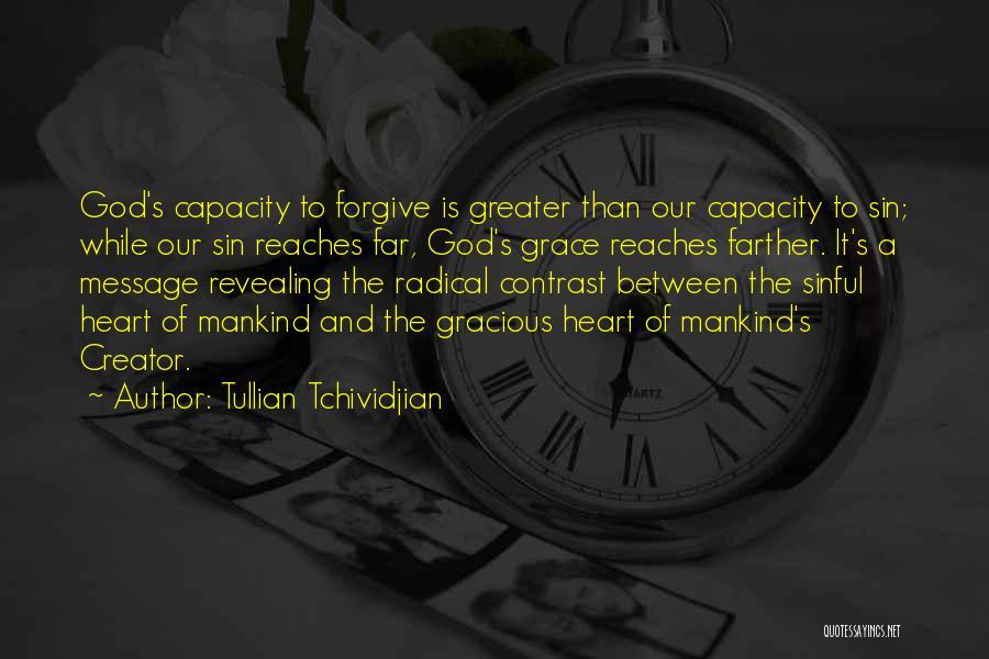 Tullian Tchividjian Quotes 1835790