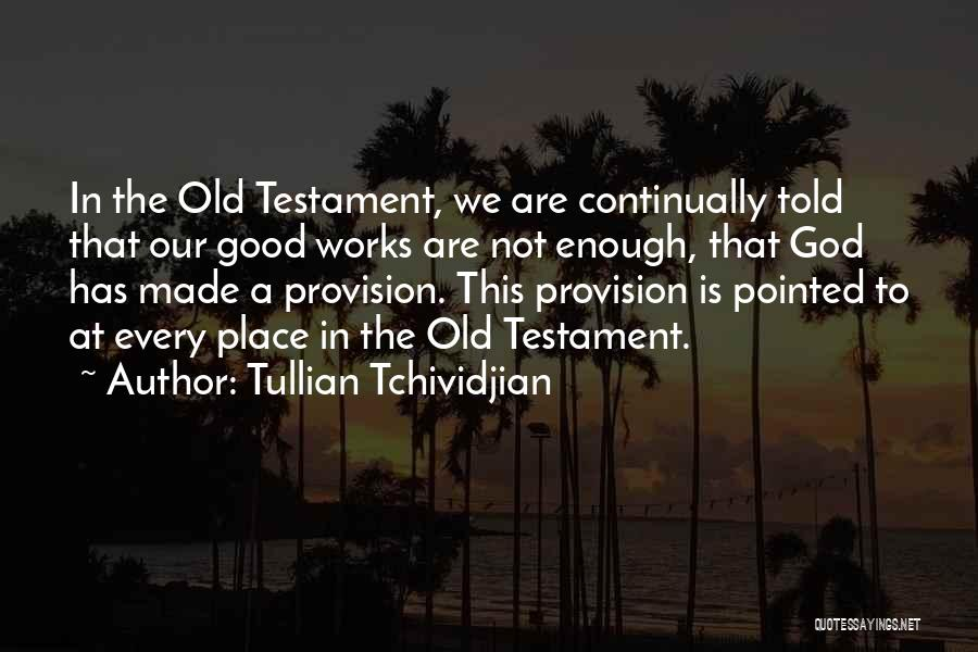 Tullian Tchividjian Quotes 193443