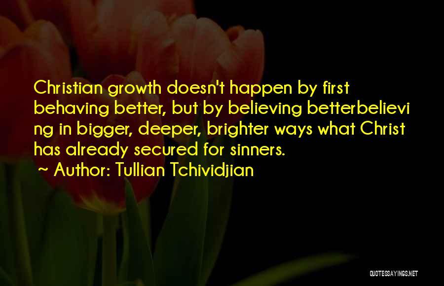 Tullian Tchividjian Quotes 2053852