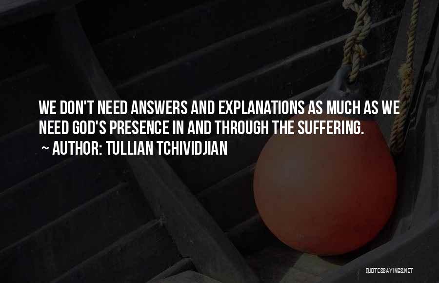 Tullian Tchividjian Quotes 2108239